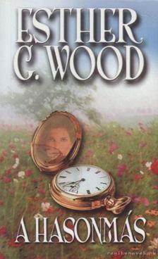 Esther G. Wood - A hasonmás [antikvár]