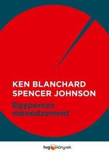 Johnson Ken Blanchard - Dr. Spencer - Egyperces menedzsment [eKönyv: epub, mobi]