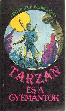 Edgar Rice Burroughs - Tarzan és a gyémántok [antikvár]