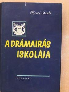 Hevesi Sándor - A drámaírás iskolája [antikvár]