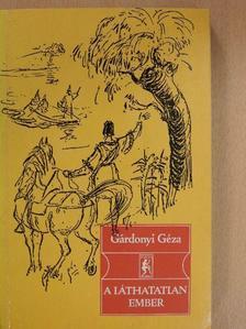 Gárdonyi Géza - A láthatatlan ember [antikvár]