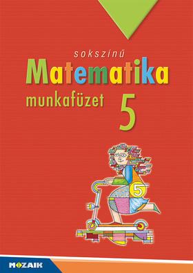 MS-2315U Sokszínű matematika munkafüzet 5.o.