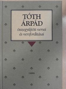 Albert Samain - Tóth Árpád összegyűjtött versei és versfordításai [antikvár]