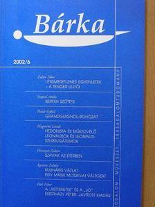 Ágoston Zoltán - Bárka 2002/6. [antikvár]