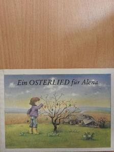 Louis Fürnberg - Ein Osterlied für Alena [antikvár]