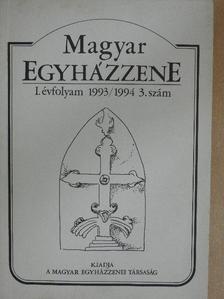Bangha Imre - Magyar Egyházzene 1993/1994 3.  [antikvár]