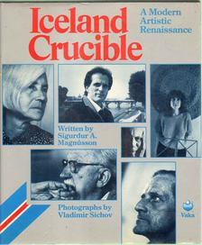 Magnússon, Sigurdur A. - Iceland Crucible [antikvár]
