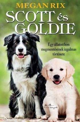 Megan Rix - Scott és Goldie