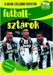 Szalay Könyvkiadó - Futballsztárok - A világ legjobb focistái