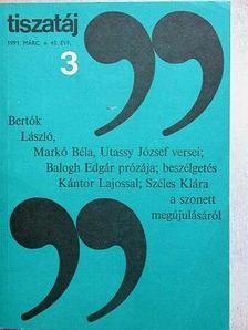 Balogh Edgár - Tiszatáj 1991. március [antikvár]