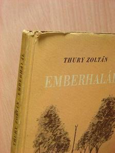 Thury Zoltán - Emberhalál [antikvár]