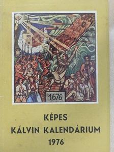 Dobó László - Képes Kálvin Kalendárium 1976 [antikvár]