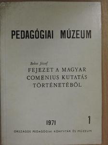 Bakos József - Fejezet a magyar Comenius kutatás történetéből [antikvár]