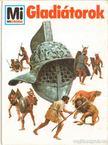 Tarnowski, Wolfgang - Gladiátorok [antikvár]