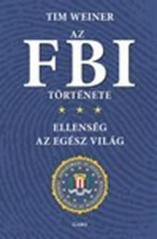Tim Weiner - Az FBI története