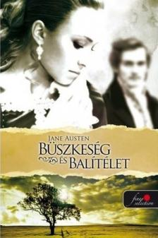 Austen Jane - Büszkeség és balítélet - PUHA BORÍTÓS
