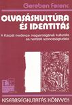 Gereben Ferenc - Olvasáskultúra és identitás [antikvár]