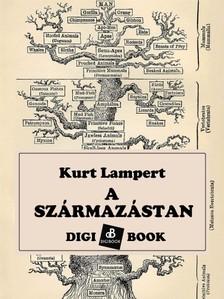 Kurt Lampert - A származástan [eKönyv: epub, mobi]