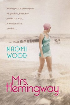 Naomi Wood - Mrs. Hemingway [eKönyv: epub, mobi]