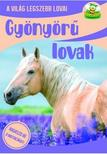 Szalay Könyvkiadó - Gyönyörű lovak - A világ legszebb lovai