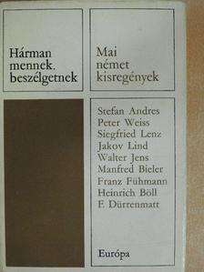 Franz Fühmann - Hárman mennek, beszélgetnek [antikvár]