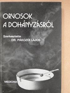Dr. Berencsi György - Orvosok a dohányzásról [antikvár]