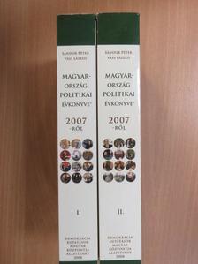 Ábel Csaba - Magyarország politikai évkönyve 2007-ről I-II. [antikvár]