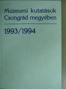 Béres Mária - Múzeumi kutatások Csongrád megyében 1993/1994 [antikvár]
