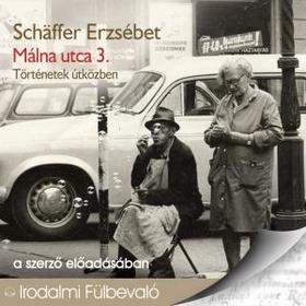 Schäffer Erzsébet - MÁLNA UTCA 3. - HANGOSKÖNYV CD