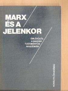Erényi Tibor - Marx és a jelenkor [antikvár]