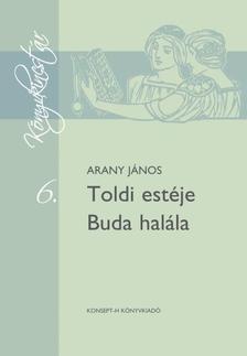 Arany János - Toldi estéje - Buda halála - Könyvkincstár