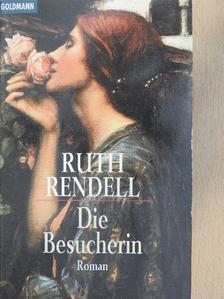 Ruth Rendell - Die Besucherin [antikvár]