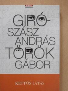 Giró-Szász András - Kettős látás (aláírt példány) [antikvár]