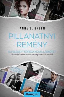 Anne L. Green - Pillanatnyi remény (novella) [eKönyv: epub, mobi]