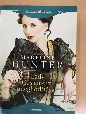 Madeline Hunter - Lady Cassandra meghódítása [antikvár]