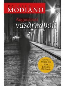 Patrick Modiano - Augusztusi vasárnapok [eKönyv: epub, mobi]