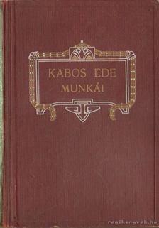 Kabos Ede - A szobor özvegye [antikvár]