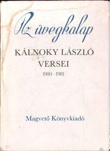 Kálnoky László - Az üvegkalap [antikvár]