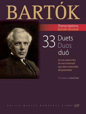 Bartók Béla - 33 DUÓ KÉT GORDONKÁRA (PEJTSIK ÁRPÁD) BARTÓK ÁTIRATOK