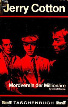 Cotton, Jerry - Mordverein der Millionäre [antikvár]