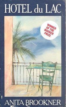 Anita Brookner - Hotel du Lac [antikvár]