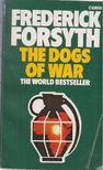 Frederick Forsyth - The Dogs of War [antikvár]
