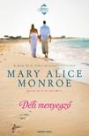 Mary Alice Monroe - Déli menyegző [eKönyv: epub, mobi]
