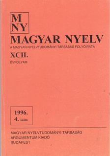 Benkő Loránd - Magyar Nyelv XCII. évf. 1996/4. szám [antikvár]