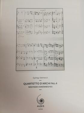 SELMECZI GYÖRGY - IV. VONOSNÉGYES (QUARTETTO D'ARCHI NO.4)
