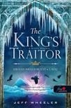 Jeff Wheeler - The King\'s Traitor - A király árulója (Királyforrás 3.)