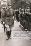 Bene Krisztián - A Szabad Francia Erők 1940-1943 [eKönyv: pdf]