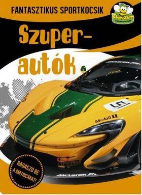 Szalay Könyvkiadó - Szuperautók - Fantasztikus sportkocsik