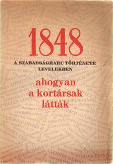 Deák Imre - 1848 - A szabadságharc története levelekben [antikvár]