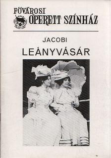 Lengyel György - Jacobi: Leányvásár [antikvár]